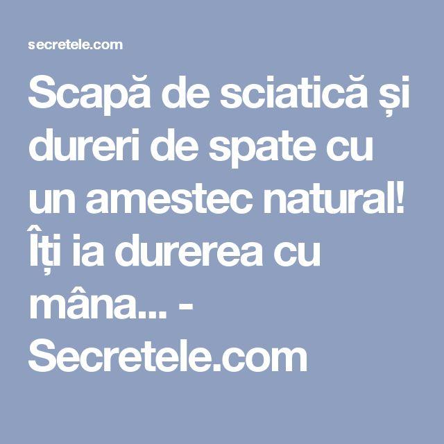 Scapă de sciatică și dureri de spate cu un amestec natural! Îți ia durerea cu mâna... - Secretele.com