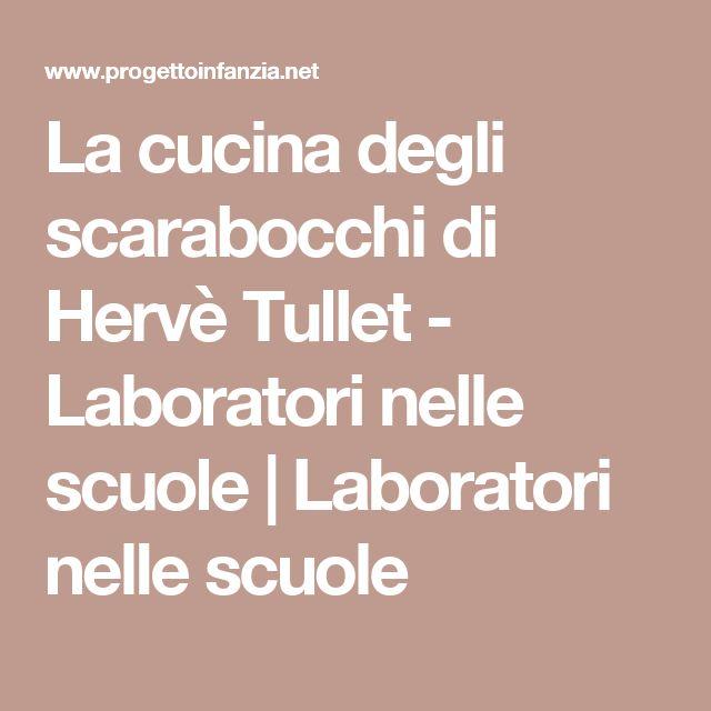 La cucina degli scarabocchi di Hervè Tullet - Laboratori nelle scuole   Laboratori nelle scuole