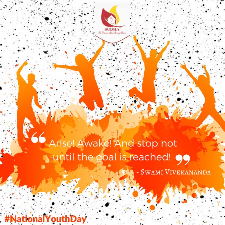 """Almost everything that is great has been done by youth"" - Benjamin Disraeli. In youth we learn; in age we understand! National Youth Day - Yuva Diwas - Swami Vivekananada"