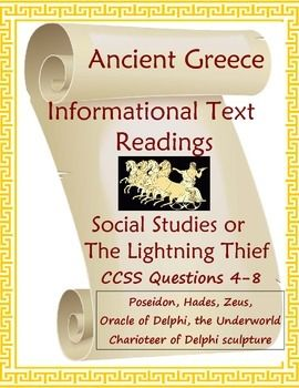 Five motivating expository nonfiction readings about ancient Greece for World History, to accompany The Lightning Thief, or for a reading skills class.  Includes a variety of comprehension questions.  The topics are the Oracle of Delphi, the three main gods (Zeus, Poseidon, and Hades--including the Underworld), plus an art history reading on the Charioteer of Delphi statue.