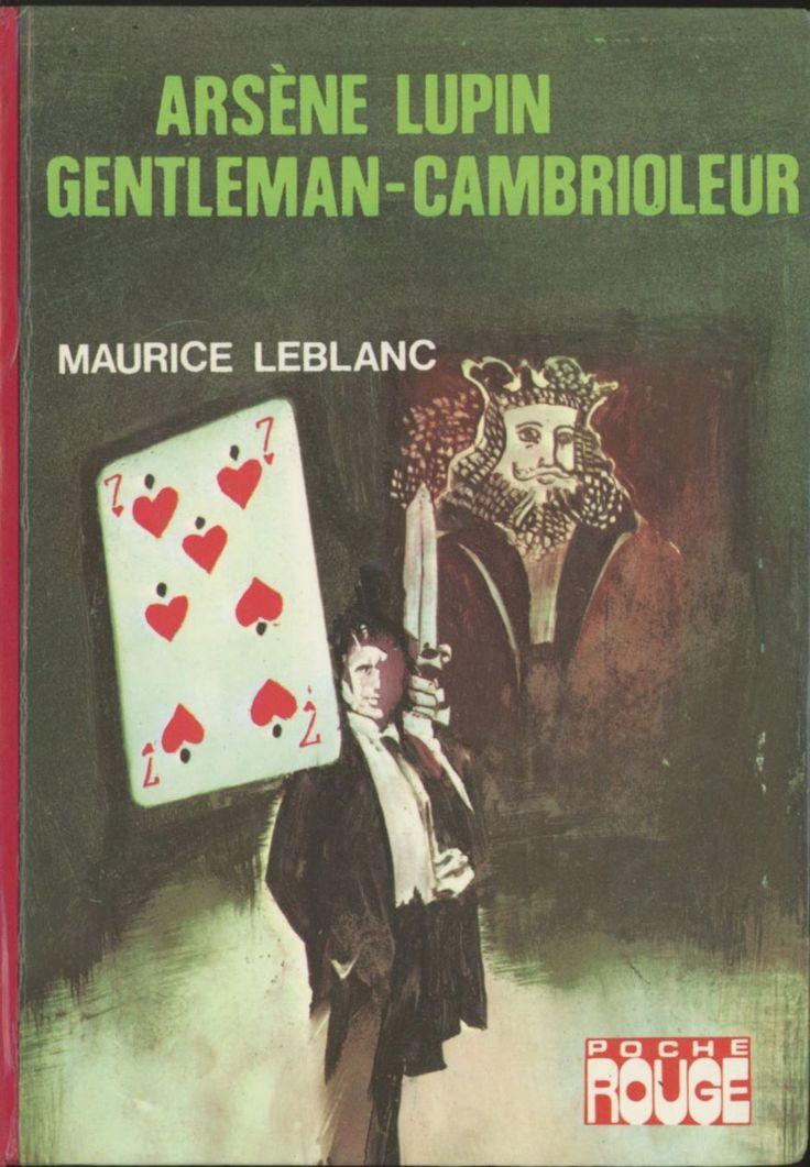 Tibor Csernus - Arsène Lupin Gentleman-Cambrioleur,Maurice Leblanc, Hachette Bibliothèque Rouge (ou Poche Rouge), 1976