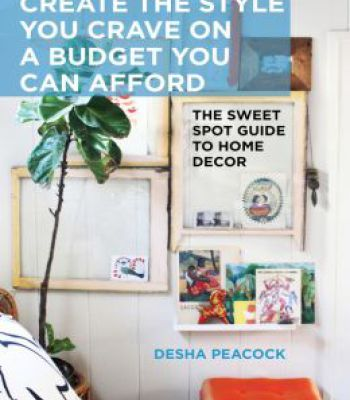 Create The Style You Crave On A Budget You Can Afford The Sweet