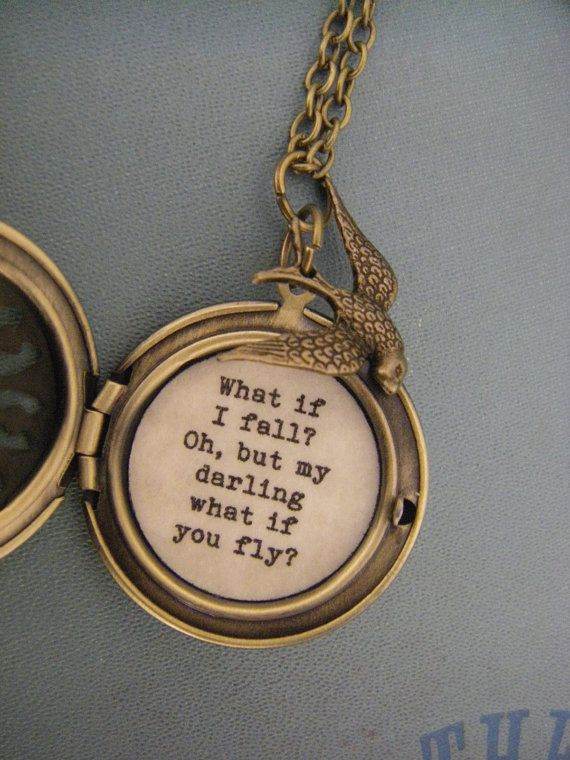 What if I fall, Oh but my darling what if you fly, locket, necklace, brass locket