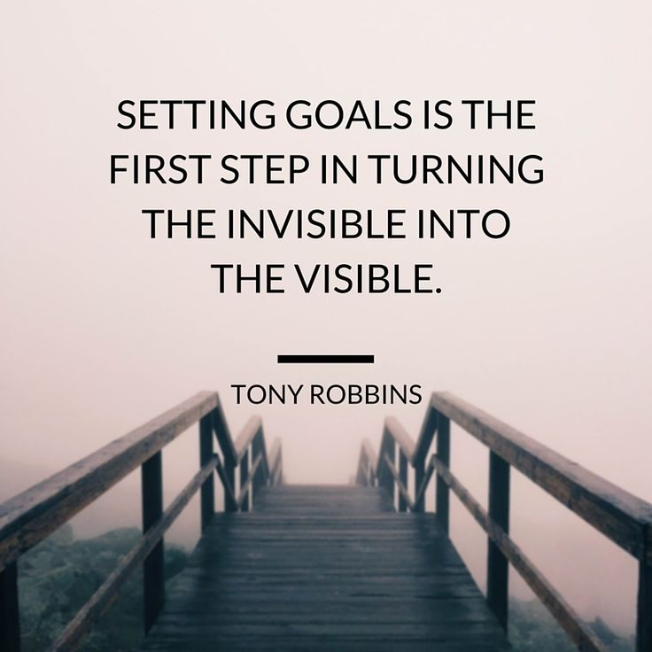 """""""Setting #goals is the first step in turning the invisible into the visible."""" Tony Robbins #quote"""