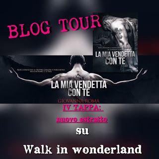 E' online la quarta tappa del #blogtour #lamiavendettaconte ;) @wonderlandwalk http://weareinwonderlandblog.blogspot.it/2015/09/blog-tour-la-mia-vendetta-con-te.html?showComment=1442402503604