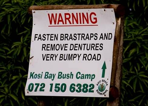 Warning - Fasten bra straps and remove dentures. Very funny african sign.