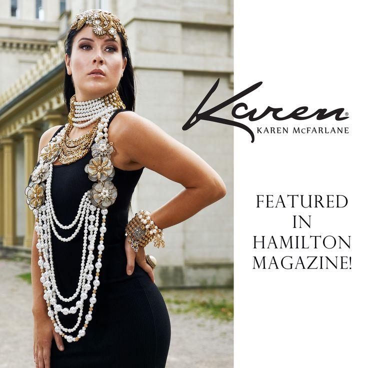 Karen McFarlane Featured In Hamilton Magazine! Photo: Marta Hewson Stylist: Elana Balaska Makeup: Angela / Apcmakeup Hair: Andrea Ciabottoni Model: Sarah Zap, Vogue Models