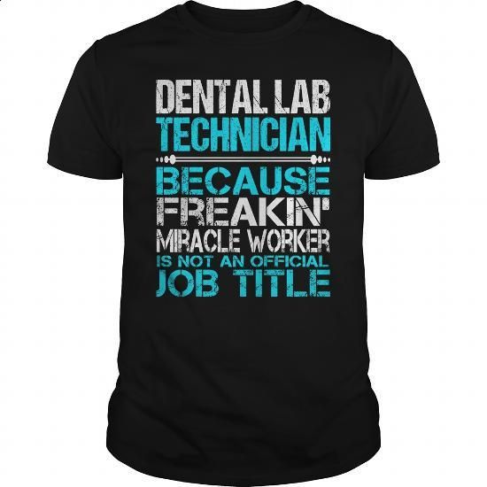 Awesome Tee For Dental Lab Technician - #tee times #sweatshirt design. PURCHASE NOW => https://www.sunfrog.com/LifeStyle/Awesome-Tee-For-Dental-Lab-Technician-123403485-Black-Guys.html?id=60505