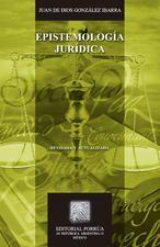 Epistemología jurídica gonzález Ibarra, Juan de Dios