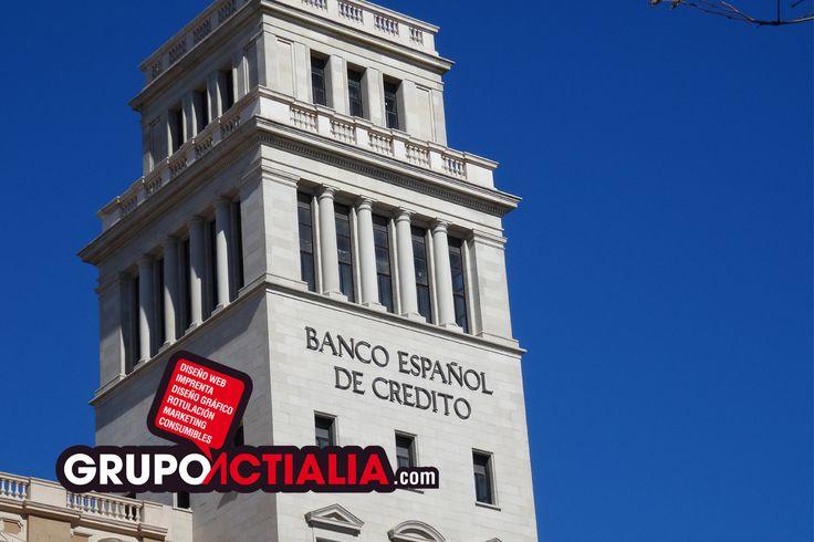 Banco Español de Crédito, Barcelona. Grup Actialia ofrece sus servicios en Barcelona: Diseño web, Diseño gráfico, Imprenta y Rotulación. www.grupoactialia.com