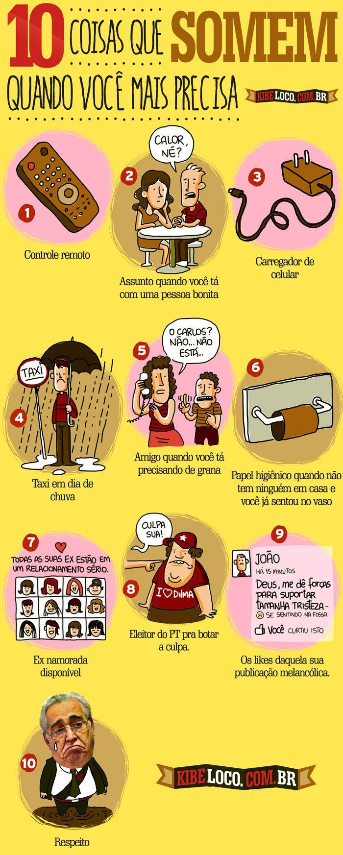 10 COISAS QUE SOMEM QUANDO A GENTE MAIS PRECISA