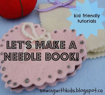 a tutorial for a simple needle book. a perfect beginner sewing project for kids. there is only 1 stitch!