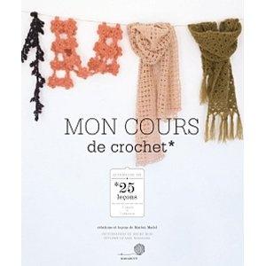 Mon cours de crochet: Amazon.fr: Marion Madel, Maki Makahara: Livres