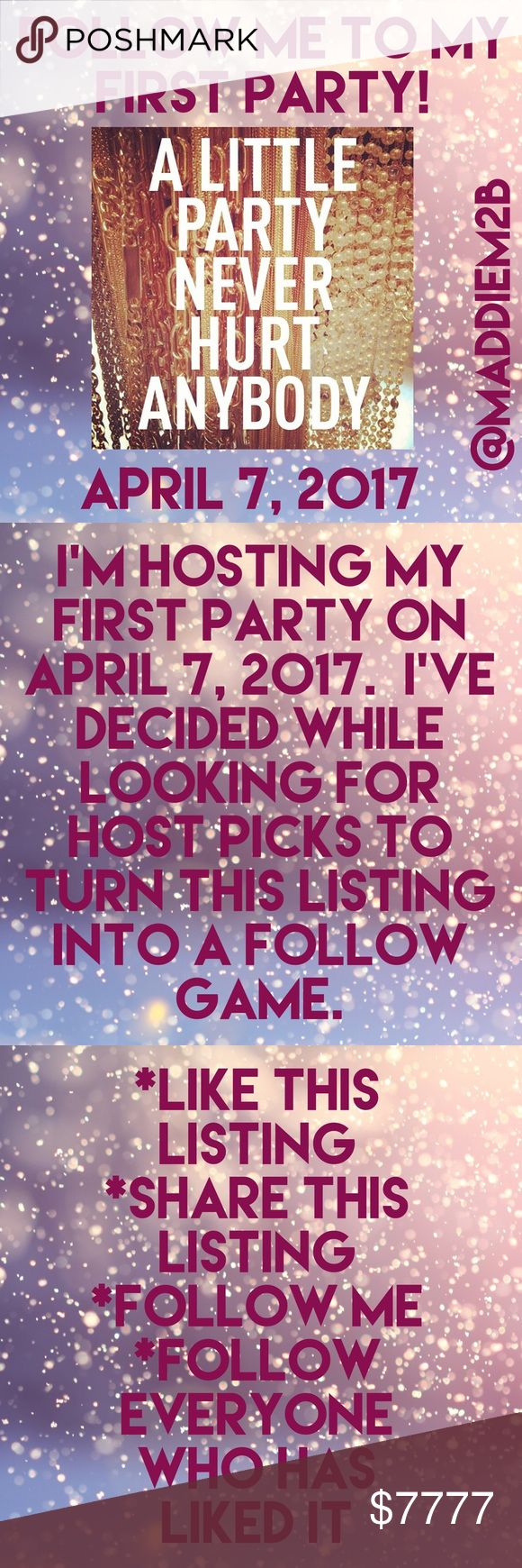 Hosting my First Party/Follow Game 2 I'm hosting my fist party on April 7, 2017. While looking for Host Picks, I've decided to turn this listing into my second Follow Fame. Let's grow our followers together and party together!!! Other