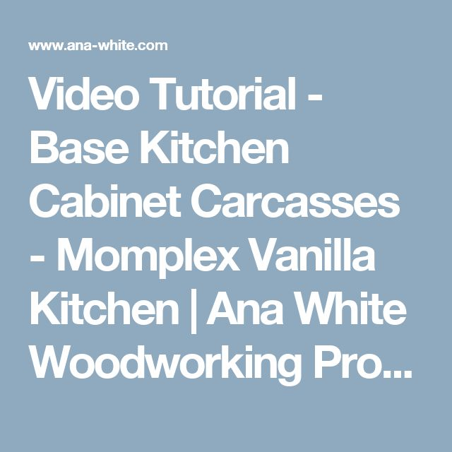 Best Video Tutorial Base Kitchen Cabinet Carcasses Momplex 400 x 300