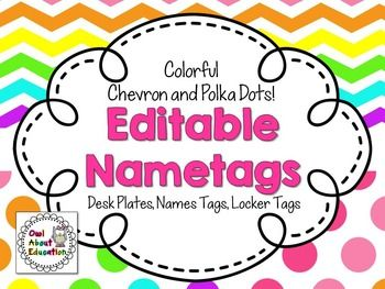 Editable Name Tags in bright chevron and polka dots include:  See Preview to view each name tag!  Student Desk Plates (2 designs)  Name Tags - 3 x 7 (14 designs)  Name Tags with Animals - (36 designs) perfect for the beginning of the year, field trips and when substitute teachers are in the room  Name Tags: Hello my name is... 3.25 x 4.6 (8 designs in both chevron and polka dot)  Locker Tags with Kids - 3.25 x 4.6 (33 designs in both chevron and polka dot)  Name tags could also be used as…