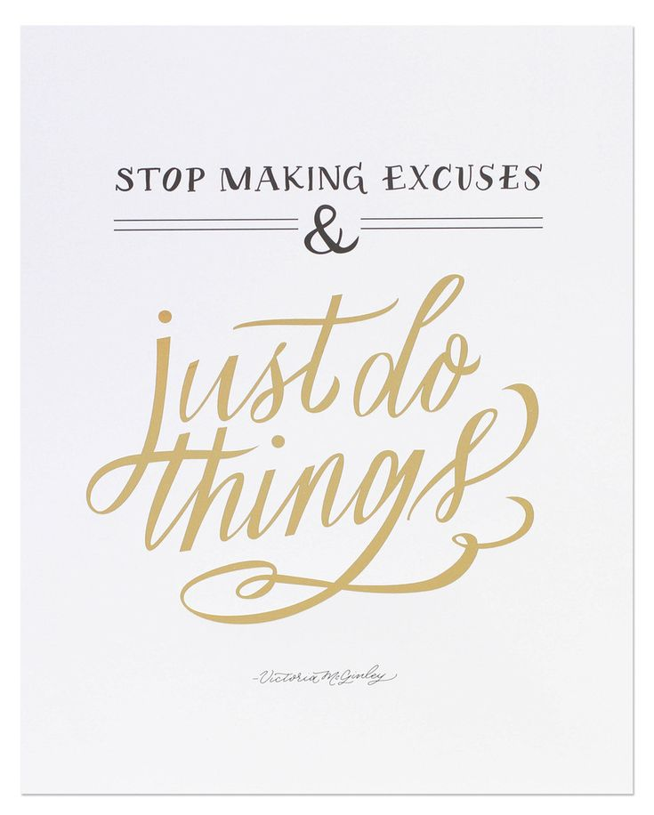 Stop making excuses and just do things - Fitness goals about making commitments and being honest
