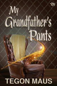 #interview with Tegon Maus, #author of 'My Grandfather's Pants' & #bookgiveaway @tegon