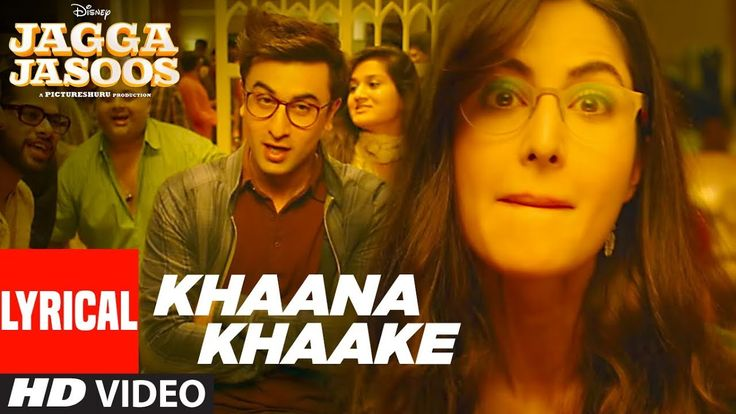 Watch: Khaana Khaake Song l Jagga Jasoos l Ranbir Kapoor   Katrina Kaif   Pritam.