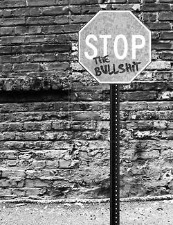 art Black and White quotes hipster stop Grunge Teen bullshit Street Art punk teenager grafitti life quote brick wall brick Black Metal depressive quotation stop sign depressing quotes depressing tumblr todays quote