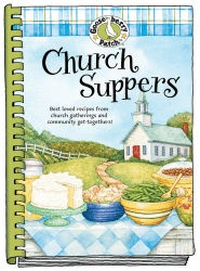Church Suppers - Family Recipe Country Kitchen Cookbook - Feed A Crowd - Get Together Ideas & Tips A Gooseberry Patch Exclusive Country Kitchen Product With 251 Recipes - M974