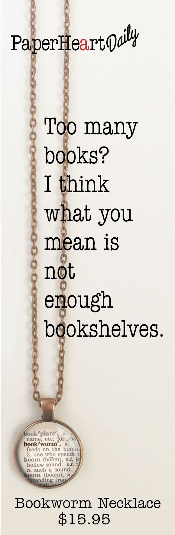 Bookworm, Book Lover, Reader, Bibliophile - necklaces and other jewelry for the bookish types $15.95