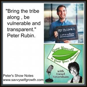 Podcast: Peter Rubin shares his journey of refocusing from corporate to business owner - and how to be authentic and transparent.