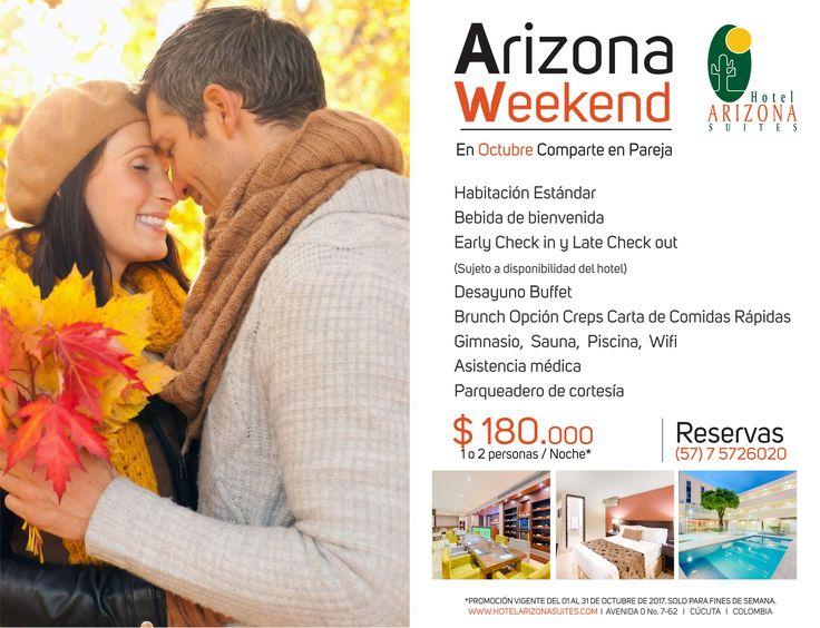 En el #Mes de #Octubre disfruta de #ArizonaWeekend un plan para que vivas la mejor experiencia con tu #Pareja o #Familia en el Hotel Arizona Suites Cúcuta por solo $ 180.000 1 o 2 personas por noche* Reservas 57 7 5726020 Ext 500 - 504  https://goo.gl/zpRP5x