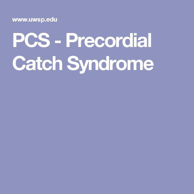 PCS - Precordial Catch Syndrome