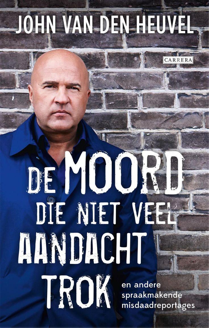 De moord die niet veel aandacht trok Wekelijks verhaalt John van den Heuvel (51)  onverbloemd en messcherp over zijn belevenissen en bevindingen als  misdaad¬verslaggever in zijn columns in De Telegraaf.