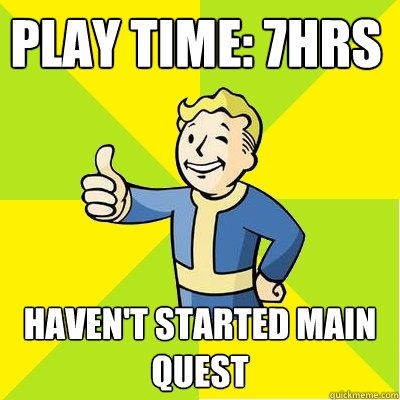 play time: 7hrs haven't started main quest - Fallout New Vegas