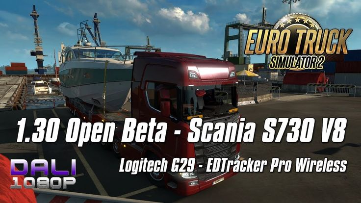Euro Truck Simulator 2  Update 1.30 Open Beta | Scania S730 V8 #ETS2 #SCSsoftware #ScaniaS730 #Steam #YouTube #DaliHDGaming