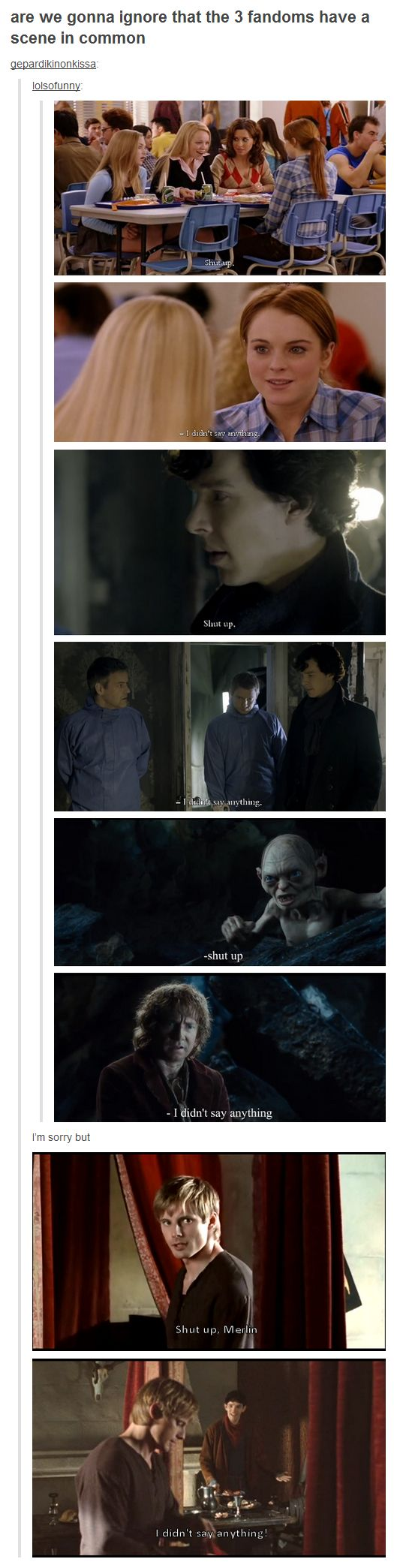 """Shut up."" ""I didn't say anything."""