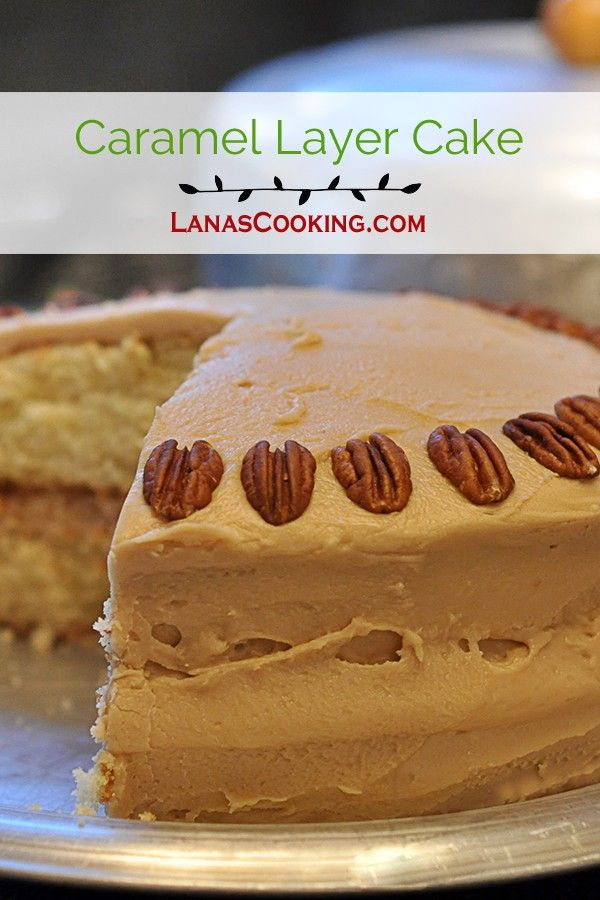 Southern caramel layer cake - moist yellow cake layers topped with a caramel frosting. A favorite of everyone in our family. From @NevrEnoughThyme http://www.lanascooking.com/caramel-layer-cake via @NevrEnoughThyme