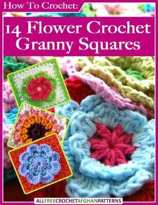 How to crochet 14 flower crochet granny squares
