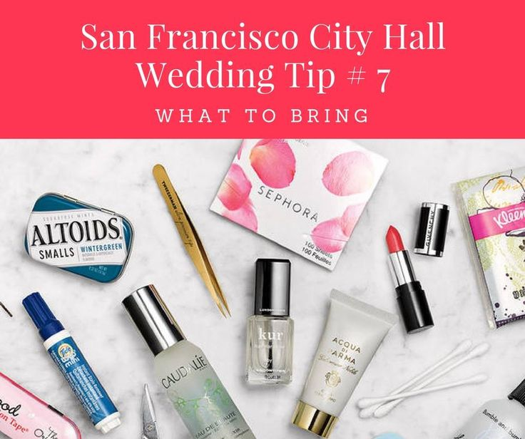 San Francisco City Hall Wedding Tip # 7: What to Bring Aside from your guests, please make sure you have the following: 1. Both your ID's. 2. Your marriage license if you already took take care of that prior to the day of the wedding. 3. Your witness/es (if not a confidential wedding). If they're late, use your photographer. You have no idea how many marriage licenses are out there with my name, address and signature on it. 4. An emergency makeup kit for touch ups. 5. Flats or flip-flops…