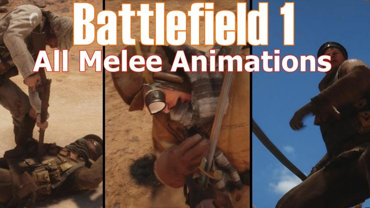 Battlefield 1 All Melee Animations (All Perspectives, Bayonets)