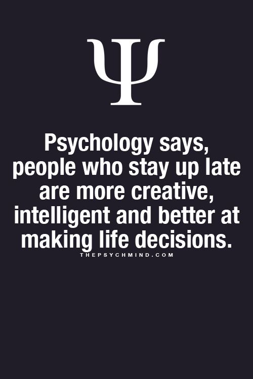 Fun Psychology facts here!   Yay for the Night Owls... this is a good sign because I'm pinning this at 3am