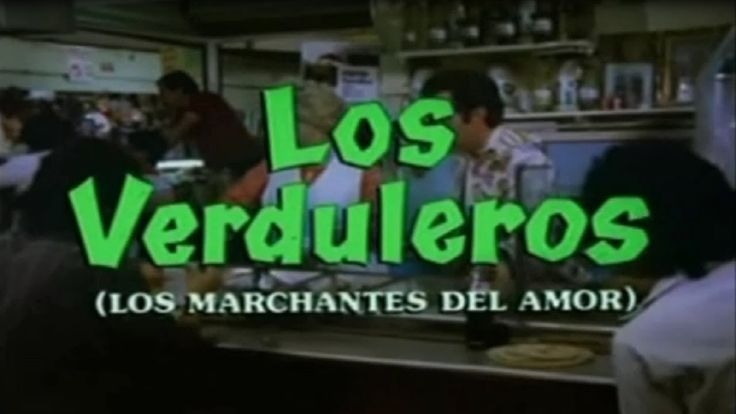 Los Verduleros (Sin Censura) - Pelicula Completa 1986