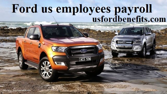 Myfordbenefits Complete Guide In 2020 Ford Employee Payroll
