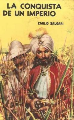 La Conquista de un Imperio, Emilio #Salgari. #Acme