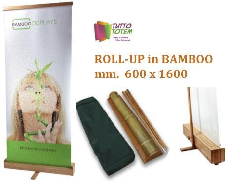 ROLL-UP IN BAMBOO mm 600x1600.  Scocca asta e supporti fatti con questo fantastico legno resistente e leggero, telo banner stampato in digitale UV alta. Borsa per il trasporto compresa.