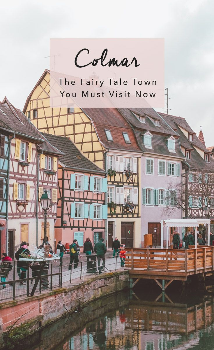 5 Fun Things To Do In Colmar France The Fairytale Town In