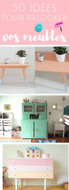 50 idées pour relooker vos meubles, buffets, commodes et personnaliser votre déco. Bricoleuses du dimanche, à vos pinceaux !