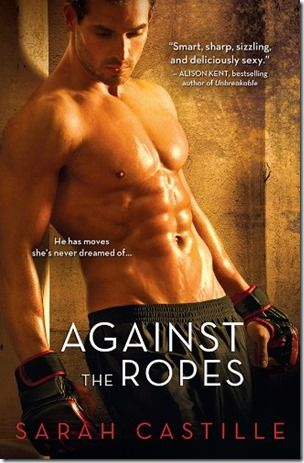 Review: Against the Ropes by Sarah Castille
