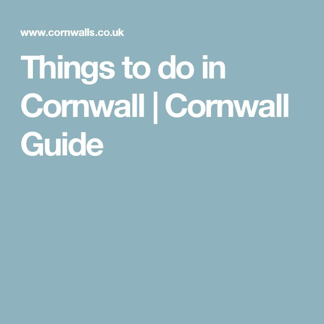 Things to do in Cornwall   Cornwall Guide