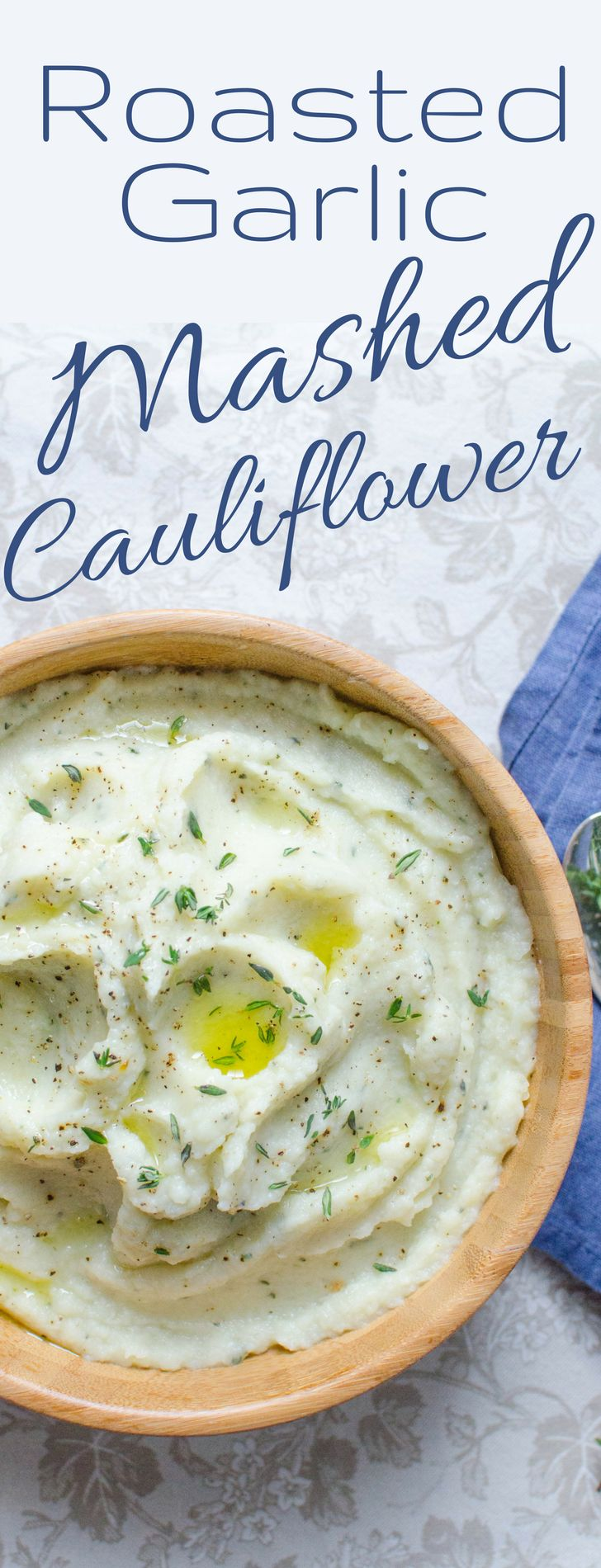 Silky smooth mashed cauliflower with sweet roasted garlic and fresh thyme.  A satisfying, low-carb, vegan side!