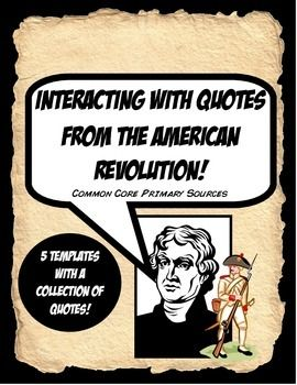 An excellent 12 page resource that has five different choices to guide students in analyzing Common Core primary sources. A collection of quotes is included, but this activity can be used for ANY collection of quotes in the future. Here's what is included:  1.