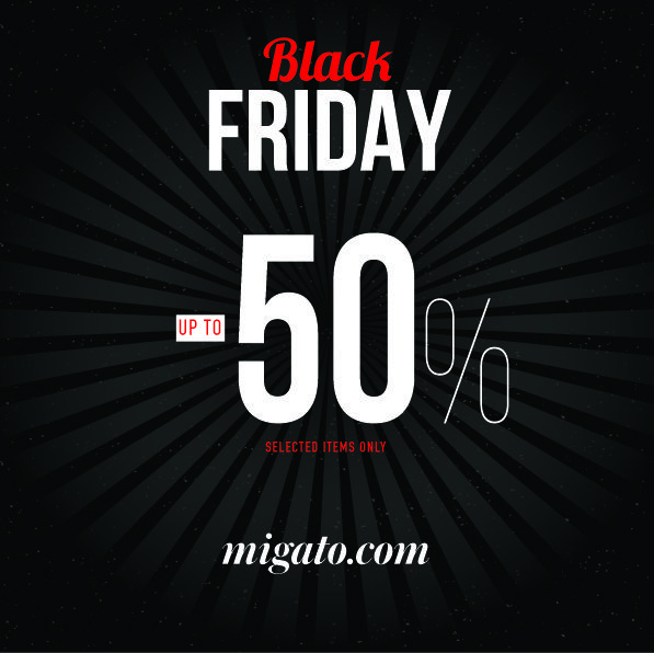 Οι προσφορές BLACK FRIDAY στη MIGATO ξεκινούν αυτή την Παρασκευή 24 Νοεμβρίου και σας δίνουν τη ...