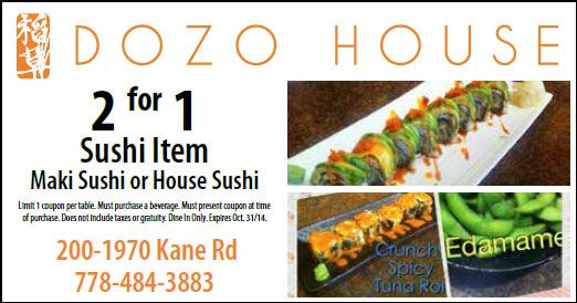 Dozo house Japanese Cuisine has a 2 for 1 special for you to use!